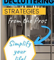 simplify your life, decluttering strategies from the pros